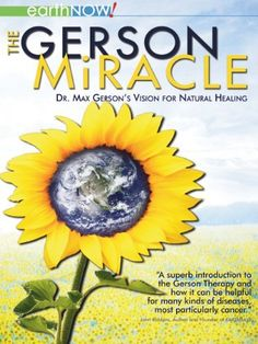 The Gerson Miracle Amazon Instant Video ~ Steve Kroschel, http://www.amazon.com/dp/B002UX8KZM/ref=cm_sw_r_pi_dp_1ZVRub1MCW0MZ