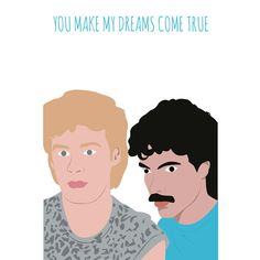 Hall & Oates card  You make my dreams come true by MeetMeInShermer