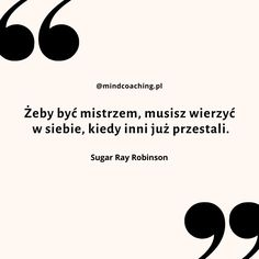 Sugar Ray Robinson, Badminton, Note To Self, Psych, Fasion, Quotations, Texts, Entertainment, Thoughts