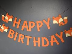 Fox Party Banner ~ Happy Birthday ~ YOU CHOOSE COLOR ~ Forest Critters Baby Shower, It's a Boy, It's a Girl, Woodland Friends Birthday Party