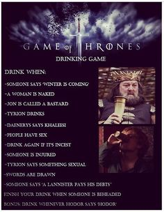 Who's playing the Game of Thrones drinking game tonight?