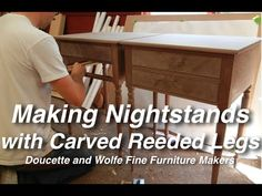 Nightstand with Reeded Legs Building Process by Doucette and Wolfe Furni...