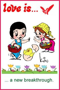 love is... Easter, Happy Easter, chicks, wonders, changes, new borns