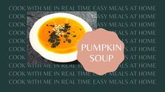 The Simplest PUMPKIN SOUP Ever   15-Min Max Cooking Time   EASY Pumpkin ... Cooking Box, Cooking Time, Pumpkin Soup, Home Recipes, Easy Meals, Make It Yourself, Food, Butternut Squash Soup, Squash Soup