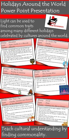 Use this Power Point presentation to help students learn about holidays around the world, using the common theme of light as a use for celebrations.  Includes a wide range of holidays.  Available for just $5.00.