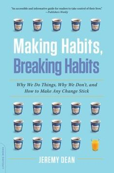 How Long It Takes to Form a New Habit – Brain Pickings