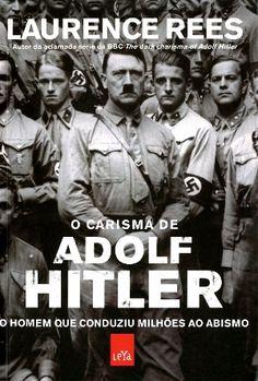 Livros   Gazeta do Povo O Carisma de Adolf Hitler