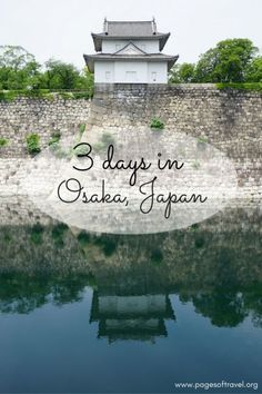 3 days in Osaka was not nearly enough time to enjoy the charm of this lively city. Here's how we made the most of the time we had.