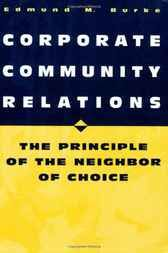 Add this to your reading collection  Corporate Community Relations: The Principle of the Neighbor of Choice - http://www.buypdfbooks.com/shop/business/corporate-community-relations-the-principle-of-the-neighbor-of-choice/ #BurkeEdmund, #Business