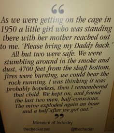 """""""Life of a Miner - Museum of Industry Daddy's Back, The Smoke, My Daddy, Safety, Museum, How To Get, Twitter, Life, Security Guard"""