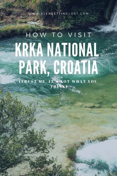 Krka National Park (Expectation vs Reality and the problem with … - Culture travel Krka Waterfalls, Famous Waterfalls, Beautiful Waterfalls, Visit Croatia, Croatia Travel, Zagreb Croatia, Dubrovnik Croatia, Italy Travel, Krka National Park Croatia