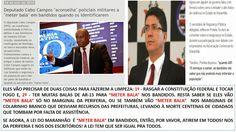 EDGAR RIBEIRO: DECLARAÇÕES ABERTAS DE AUTORIDADES DO MA PARA A PM...