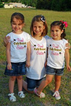Custom cub scout sister t-shirts! $25