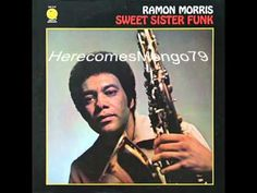 Jazz Funk - Ramon Morris - First Come, First Served - YouTube