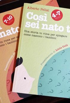LIBRI PER BAMBINI: Così sei nato tu: due libri per spiegare la nascita ai bambini