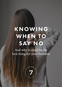 Knowing When To Say No Can Transform Your Business (Or Life!). Get the most out of your time and business. When you say no, you are inadvertently saying yes to something else. Make your choices wisely, protect your time - it's your greatest asset!