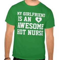 Nurse Girlfriend T Shirt, Hoodie Sweatshirt
