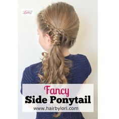 Fancy Side Ponytail Hairstyle - Video