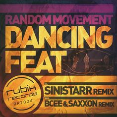 Random Movement - Dancing Feat Remixes – Unearthed Sounds