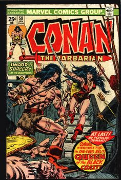 CONAN The Barbarian #58 1976 Robert E. Howard Belit Queen of the Black Coast Sword & Sorcery Fantasy Roy Thomas John Buscema