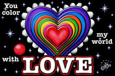 Rainbow love images   You Color My World - Card Inside - From Jellybean's Notebook