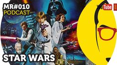 Star Wars - Podcast - MUNDO RABUGENTO - Nerd Rabugento