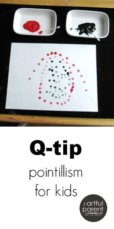 Qtip painting and pointillism is an easy art project you can set up quickly. Q-tip pointillism can also be used to learn about Seurat and impressionism.