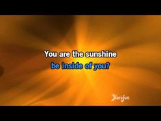 Sunshine of my life
