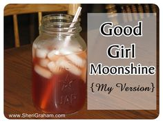 Love the idea of using the zinger teas :)Trim Healthy Mama {My Version of Good Girl Moonshine - FP} - Sheri Graham