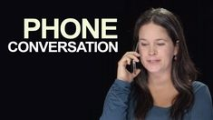 English Phone Conversation: How to Start and End