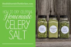 Bought too much celery for Thanksgiving? Make your own Homemade Celery Salt, Dried Celery & Dried Celery Leaves
