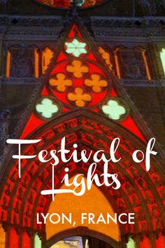 """The Festival of Lights """"Fête des Lumières"""" in Lyon takes place around 8 December every year, for 4 days of light magic. The biggest winter festival in France."""