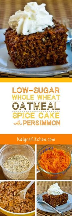 Got Persimmons? This Low-Sugar Whole Wheat and Oatmeal  Spice Cake with Fuyu Persimmons is a fun way to use them, and this Persimmon cake is delicious for a healthier holiday treat.  [found on KalynsKitchen.com]