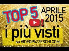 La TOP 5 dei video più visti di Aprile! | Videopazzeschi