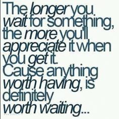 Life is Short so Hopefully you realize sooner than later.