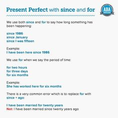 'Since' and 'for' with the present perfect