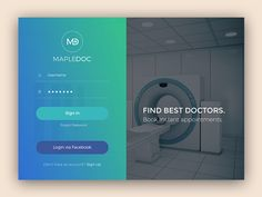This is the login screen of the web application version of MapleDoc, a platform enabling patients to communicate with doctors and get consultations online.  Hope you like the view!