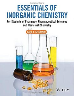Essentials of inorganic chemistry : for students of pharmacy, pharmaceutical sciences and medicinal chemistry / Katja A. Strohfeldt