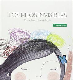 """Apego, Literatura y Materiales respetuosos: """"Los hilos invisibles"""""""