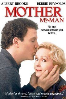 1996. Mother.  Albert Brooks is a man who is unlucky in Love. He decides to move back in with his Mother, to find out why....  Funny and Sweet.