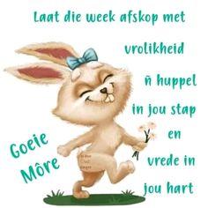 Lekker Dag, Goeie More, Special Quotes, Afrikaans, Motivation, Words, Van, Mondays, Amanda