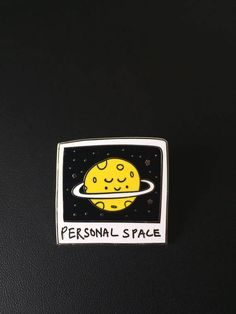 Personal space is sooooo important - say it with a cute planet!! You will receive ONE (1) hard enamel pin: - Measures approx 3.1cm x 3.1cm - Comes pinned against a backing card for maximum fanciness - Two locking posts to keep it extra secure Planet enamel pin, space enamel pin,