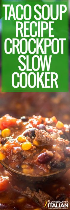 Taco soup combines seasoned beef with beans and veggies for an easy, filling meal. Make it in the crockpot, then add your favorite toppings! #TacoSoup #Crockpot #SlowCooker