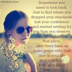 Make peace with that time in your life Happy Quotes, Best Quotes, Life Quotes, Favorite Quotes, Awesome Quotes, Relationship Quotes, Settling For Less, Make Peace, Happy Relationships