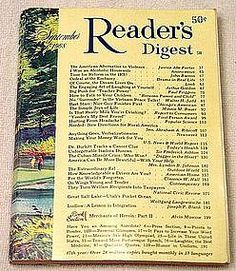 Old Readers Digest  my  mother used to read this all the time it was her guilty pleasure.. she also felt because she did not have a high school diploma  that she was  not stupid