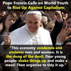A liberal pope - and I thought I couldn't be surprised anymore.