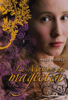 La Maison du magicien - Romans Junior - Grand format littérature - Livres pour enfants - Gallimard Jeunesse