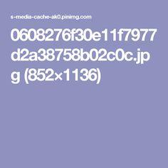 0608276f30e11f7977d2a38758b02c0c.jpg (852×1136)