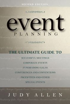 Event Planning: The Ultimate Guide To Successful.... -- Looks like a great read!