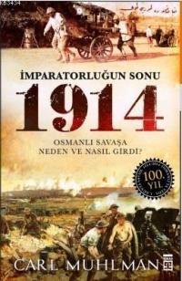 İmparatorluğun Sonu 1914